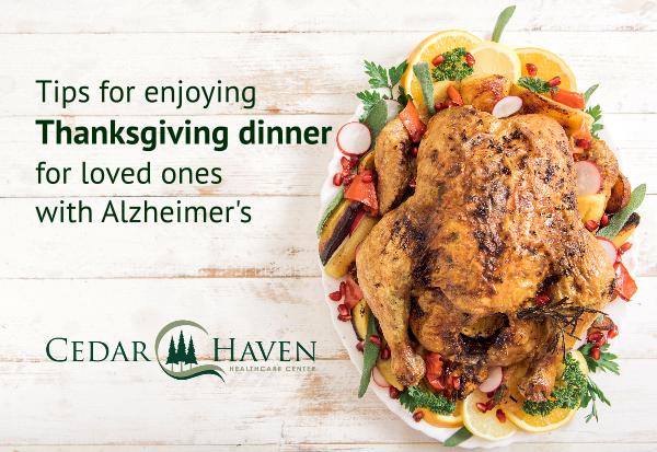 Tips for an enjoyable Thanksgiving family dinner for loved ones with Alzheimer's
