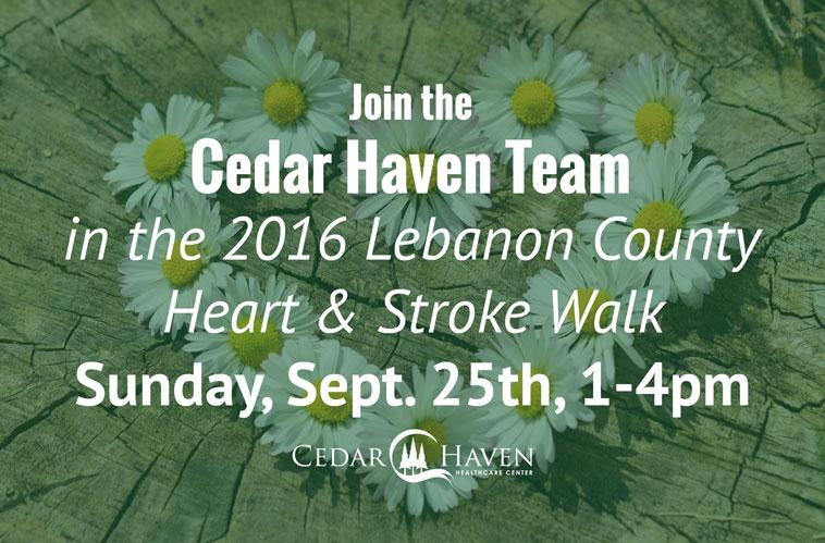 Join Team Cedar Haven in the 2016 Lebanon County Heart & Stroke Walk