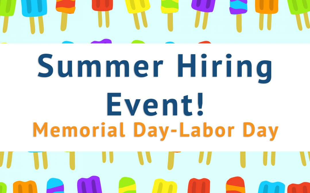 Summer Hiring Event – Increased Sign-On Bonus up to $5,000 and Referral Bonus up to $500/referral
